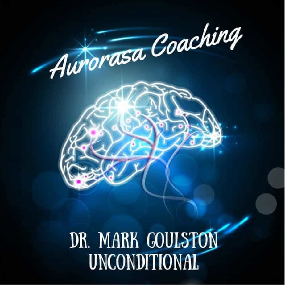 Interview with Dr. Mark Goulston - Unconditional